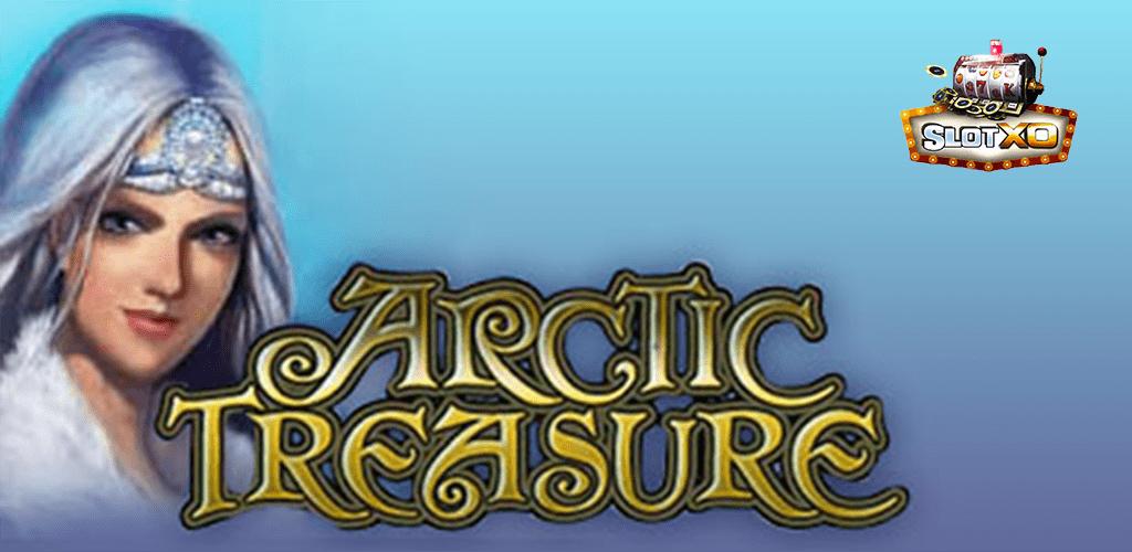 Arctic Treasure เกมสล็อต ในหิมะที่ขาวโพลน พร้อมค้นหาโชคลาภ ใต้ผืนน้ำแข็ง